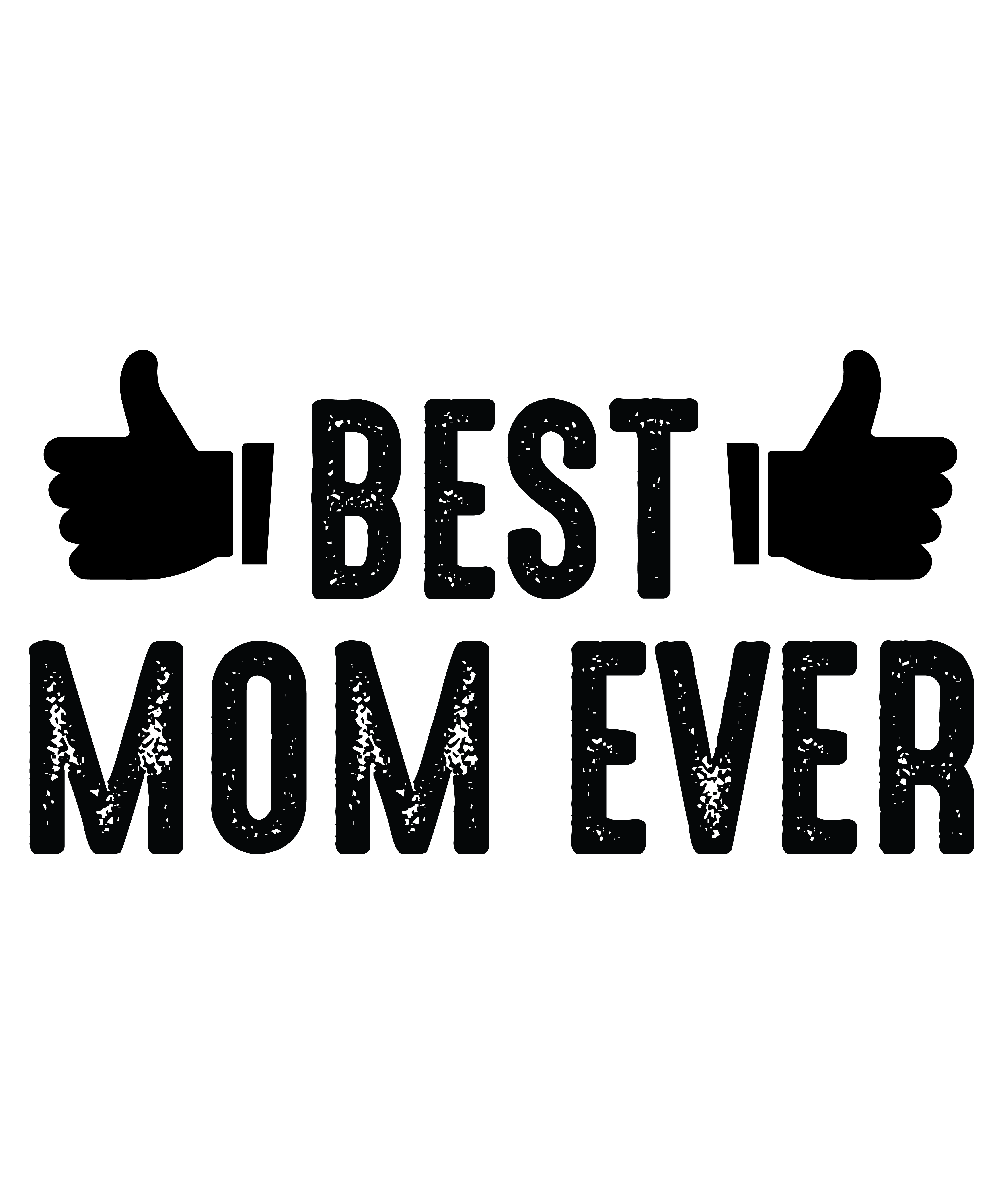BEST MOM EVER-01
